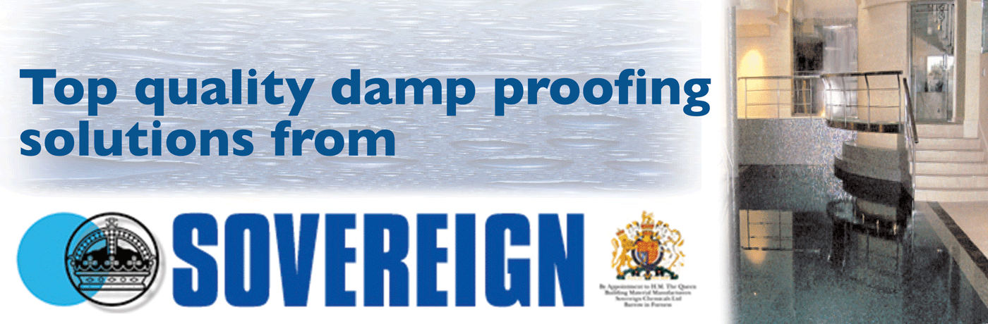 We use top quality damp proofing solutions from Sovereign Chemicals Ltd.